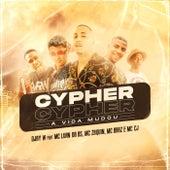 Cypher a Vida Mudou by Djay W