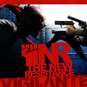 The New Resistance by Vigilante
