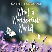 What A Wonderful World by Kathy Troccoli