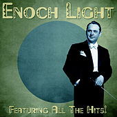 Feat All the Hits! (Remastered) by Enoch Light