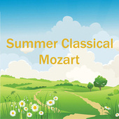 Summer Classical: Mozart by Wolfgang Amadeus Mozart