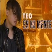 En Mi Mente by T.E.O.