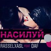 Насилуй by RasselXasl