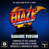 Blaze And The Monster Machines (From