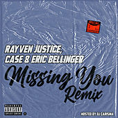 Missing You (Dj Carisma Remix) [feat. Case & Eric Bellinger] by Rayven Justice