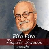 Fire Fire de Paquito Guzman