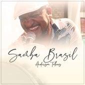 Samba Brasil von Anderson Tobias