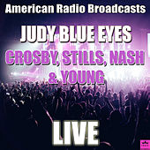 Judy Blue Eyes (Live) de Crosby, Stills, Nash and Young