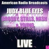 Judy Blue Eyes (Live) de Crosby, Stills, Nash and Young