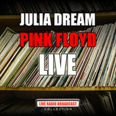 Julia Dream (Live) de Pink Floyd