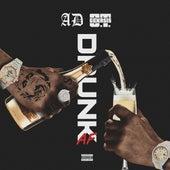 DrunkAF (feat. O.T. Genasis) by Ad