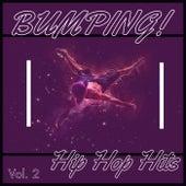 Bumping! Hip Hop (Vol. 2) by Various Artists