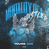 Mentality of a Hustler by Young Ace