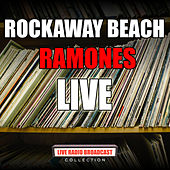 Rockaway Beach (Live) by The Ramones