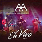 Anthony Arredondo en Vivo, Vol. 1 by Anthony Arredondo