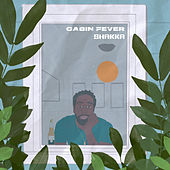 Cabin Fever di Shakka