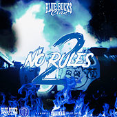 No Rules 2 von BlueBucksClan