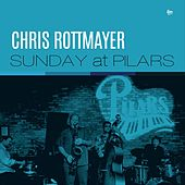 Sunday at Pilars de Chris Rottmayer