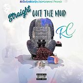 Straight Out the Mud von RC