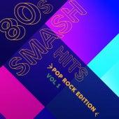 80s Smash Hits - Pop Rock Edition (Vol.1) by Alixandrea Corvyn