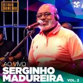 Serginho Madureira no Estúdio Showlivre, Vol. 2 (Ao Vivo) de Serginho Madureira