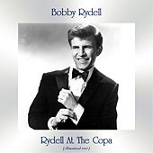 Rydell At The Copa (Remastered 2020) by Bobby Rydell