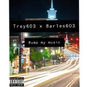 Bump My Music de Trey603