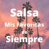 Salsa Mis Favoritas de Siempre de Frankie Ruiz, Hildemaro, Jose Alberto El Canario, Nino Segarra, Rey Ruiz, Tito Gomez, Tito Rojas, Tony Vega