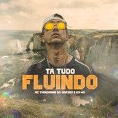 Tá Tudo Fluindo von Thiaguinho