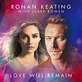 Love Will Remain von Ronan Keating