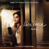 Her Voice: Season One, Episodes 1-3 (Apple TV+ Original Series Soundtrack) de Her Voice Cast