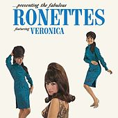 Presenting The Fabulous Ronettes Featuring Veronica by The Ronettes