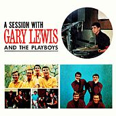 A Session With by Gary Lewis & The Playboys