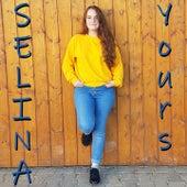 Yours von Selina