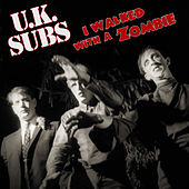 I Walked with a Zombie de U.K. Subs
