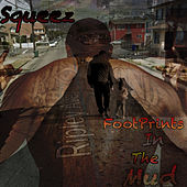 Footprints in the Mud by Squeez