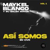 Así Somos, Vol. 1 (En Vivo) de Maykel Blanco Y Su Salsa Mayor