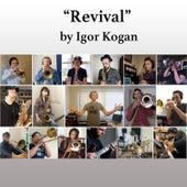 Revival by Igor Kogan