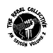 The Rebel Collective an Seisun, Volume 2 von Various Artists