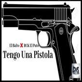 Tengo una Pistola (feat. RCK El Puto) by Balto