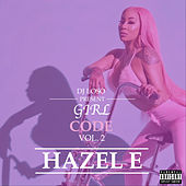 Girl Code, Vol. 2 by Hazel-E
