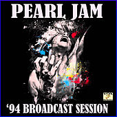 '94 Broadcast Session (Live) by Pearl Jam