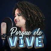 Porque Ele Vive by Glenda Alves