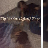 The Rabbitz&FatE Tape de RabbitzFatE