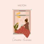 Corações Ansiosos by Milton