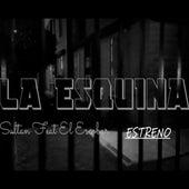 La Esquina Estreno by Sultan