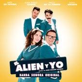 El Alien y Yo (Banda Sonora Original) de Various Artists