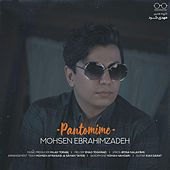 Pantomime by Mohsen Ebrahimzadeh