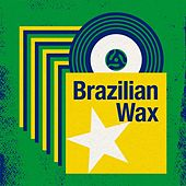 Brazilian Wax von Various Artists