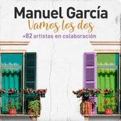 Vamos los Dos de Manuel Garcia